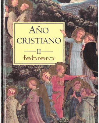 Año Cristiano. Mes De Febrero. B.a.c.