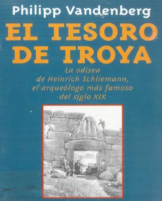 El Tesoro De Troya - Philipp Vandenberg