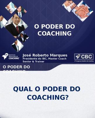 O Poder Do Coaching José Roberto Marques