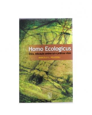 Homo Ecologicus - Educação Ambiental, Ecologia E  Sustentabilidade