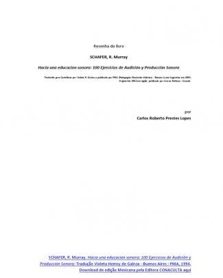 """""""para Uma Educação Sonora - 100 Exercícios De Audição E Produção Sonora"""" De Murray Schafer - Resenha"""