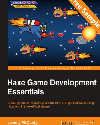Haxe Game Development Essentials - Sample Chapter
