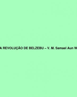 Samael Aun Weor - A Revolução De Belzebu