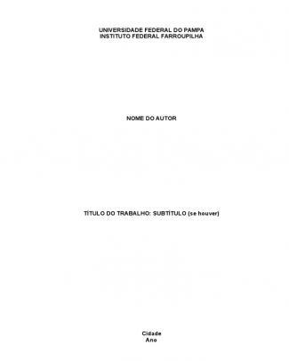 Template Para Trabalhos Acadêmicos Unipampa If Farroupilha Tcc (1)