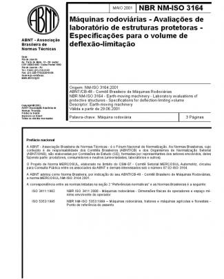 Nbr 3164 - Maquinas Rodoviarias - Avaliacoes De Laboratorio De Estruturas Protetoras - Especificacoes Para O Volume De Deflexao-limitacao