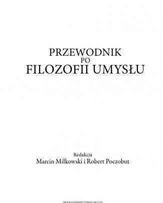 Miłkowski & Poczobut [red.] [part] - Przewodnik Po Filozofii Umysłu