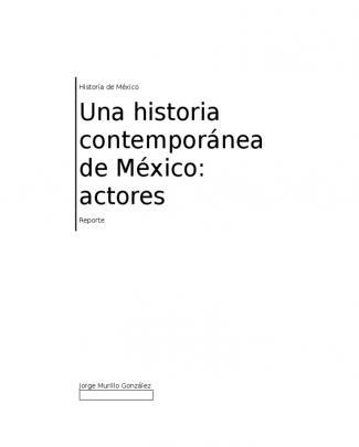 Una Historia Contemporánea De México