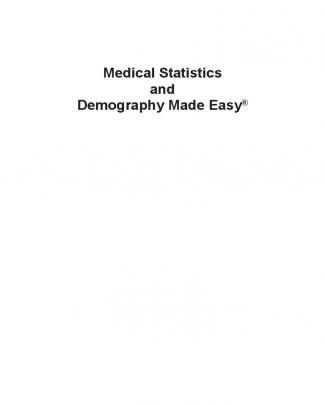 Medical Statistics And Demography Made Easy®