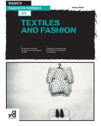 Basics Fashion Design 02 - Textiles And Fashion