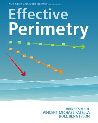 Effective Perimetry The Field Analyzer Primer