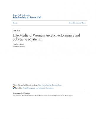 Riley, Dreindre. Late Medieval Women- Ascetic Performance And Subversive Mysticism