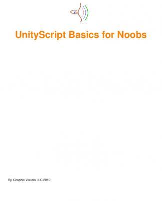 Unity Script Basics For Noobs