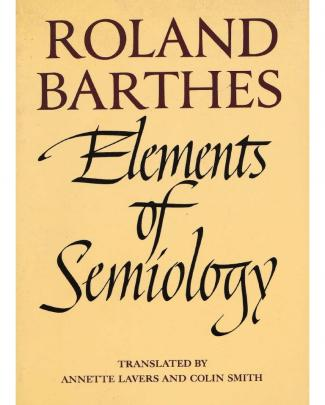 Barthes Roland Elements Of Semiology