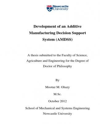 Development Of An Additive Manufacturing Decision Support System (amdss)