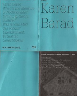 Karen Barad, What Is The Measure Of Nothingness: Infinity, Virtuality, Justice: 100 Notes, 100 Thoughts: Documenta Series 099