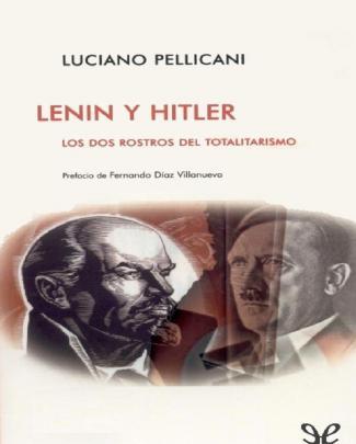 Pellicani Luciano, Lenin Y Hitler