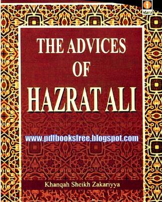 The Advices Of Hazrat Ali By Qanqah Sheikh Zikriya