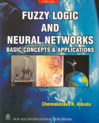 2008 - Alavala Chennakesava R. - Fuzzy Logic And Neural Networks Basic Concepts And Applications (2008)-libre