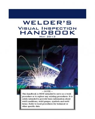 Welders Visual Inspection Handbook-2013 Web