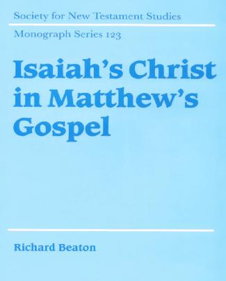 Isaiah's Christ In Matthew's Gospel
