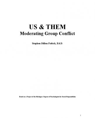 Us & Them Manual, Moderating Group Conflict
