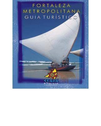 Guia Turistico Fortaleza Regiao Metropolitana