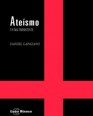 Daniel Lapazano Ateismo2013