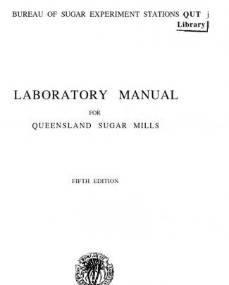 Laboratory Manual For Queensland Sugar Mills - Fifth Edition
