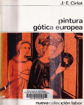 Cirlot Juan Eduardo - Pintura Gotica Europea