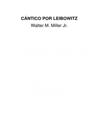 Miller Walter M Cantico Por Leibowitz