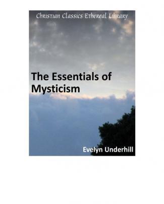 The Essentials Of Mysticism