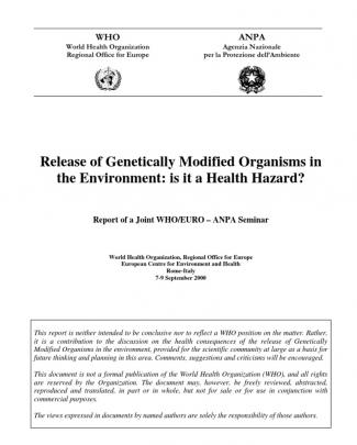 2000_unknown_release Of Genetically Modified Organisms In The Environment Is It A Health Hazard Report Of A Joint Who Euro – Anpa S