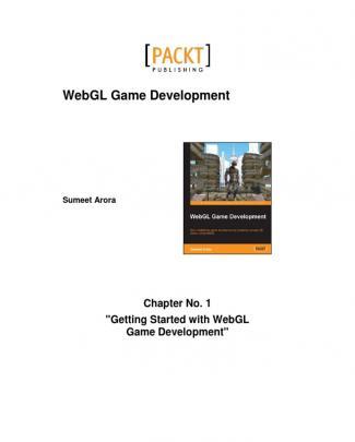 9781849699792_webgl_game_development_sample_chapter
