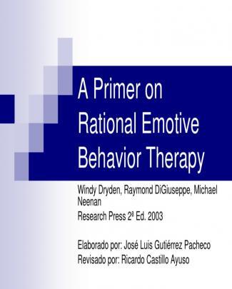 A Primer On Rational Emotive Behavior Therapy Final
