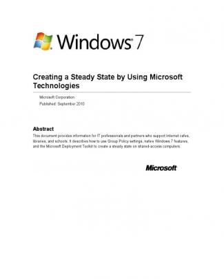 Creating A Steady State By Using Microsoft Technologies