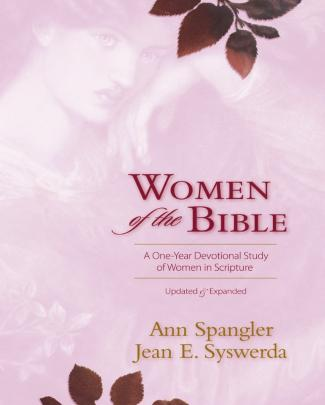 Women Of The Bible: A One-year Devotional Study Of Women In Scripture By Ann Spangler, Jean E. Syswerda