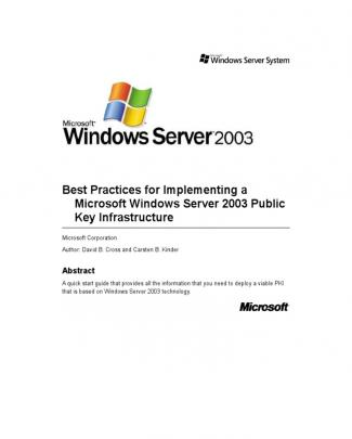 Best Practices For Implementing A Microsoft Windows Server 2003 Public Key Infrastructure
