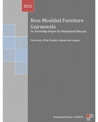 Boss Moulded Furniture An Internship Report