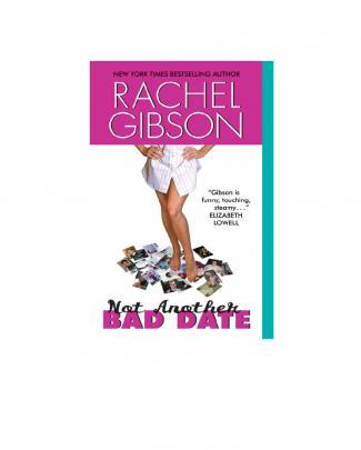 Gibson Rachel - Escritoras 04 - Not Another Bad Date