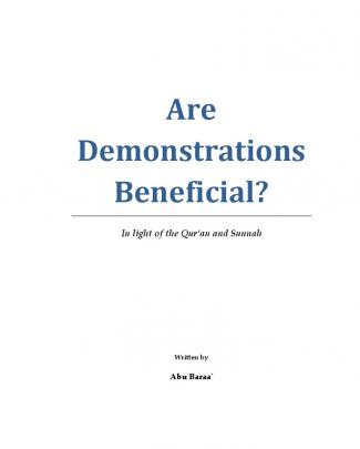 Are Demonstrations Beneficial By Abu Baraa 1st Edition