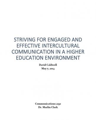 Striving For Engaged And Effective Intercultural Communication In A Higher Education Environment