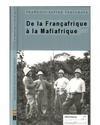 De La Francafrique à La Mafiafrique