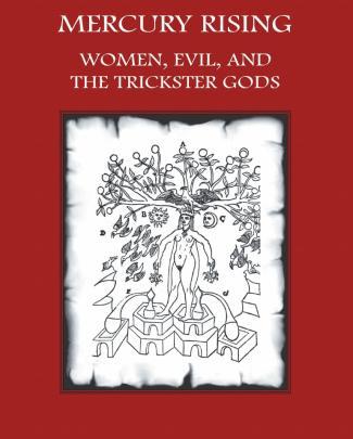 76701511 Mercury Rising Women Evil And The Trickster Gods