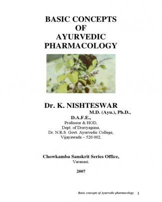 Basic Concepts Of Ayurvedic Pharmacology