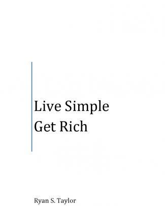 Live Simple Get Rich