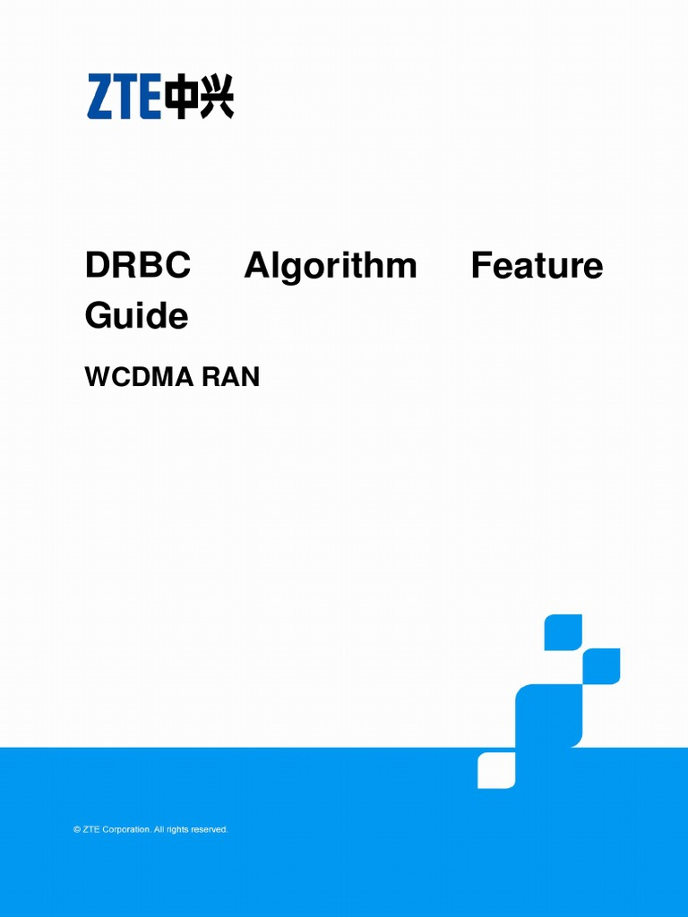 148521323 Zte Umts Drbc Algorithm Feature Guide V6!1!201204