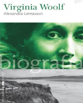 Virginia Woolf - Biografia - Alexandra Lemasson