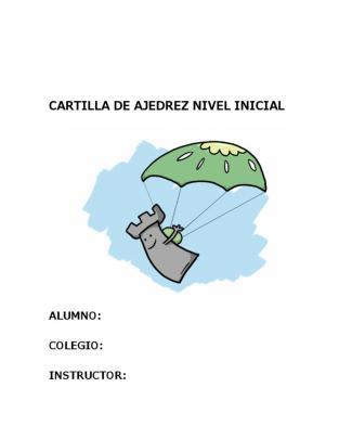Cartilla De Ajedrez Nivel Inicial Para Imprimir 1 Y 2
