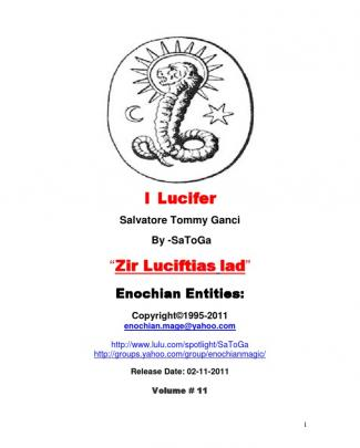 I Lucifer Salvatore Tommy Ganci -satoga Enochian Entities