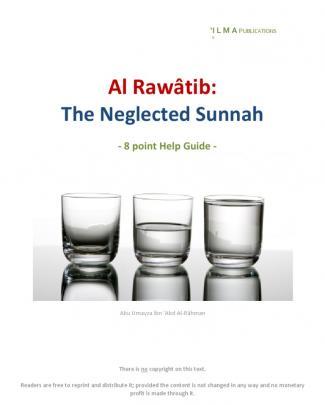Sunnah Al Rawatib: Prayers Neglected Sunnah
